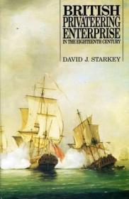 预订 British Privateering Enterprise in the Eighteenth Century,18世纪的英国海盗事业,英文原版