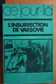 法文原版  二战题材《L`INSURRECTION DE VARSOVIE》华沙大暴动1944