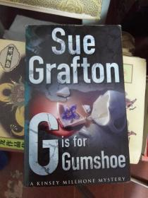 SUE GRAFTON G IS FOR GUMSHOE.