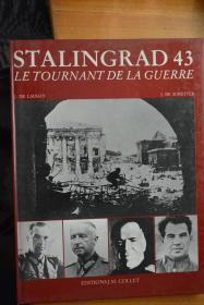 法文原版  二战题材《STALINGRAD 43 LE TOURNANT DE LA GUERRE》战争转折点-斯大林格勒战役写真集  小8开硬精装全写真