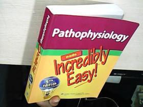 Pathophysiology Made Incredibly Easy! 病理生理学变得异常简单!