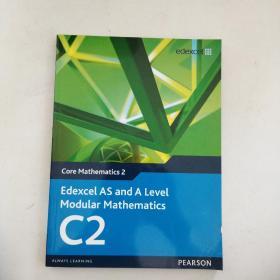 【外文原版】 Edexcel As and a Level Modular Mathematics Core Mathematics 2 C2