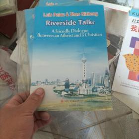 Luis Palau &Zhao @zheng Riverside Talks A Friendly Dialogue Between an Athcist and S Christian