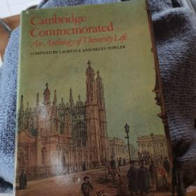 Cambridge Commemorated     A Anthology of University Life        m