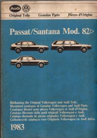 Original Teile Genuine Parts Pieces  d  Origine Passat Santana Mod.82.德国大众帕萨特(Passat)进化史(组图