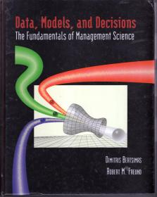 Data,Models,and Decisions The Fundamentals of Management Science.数据、模型与决策管理学科