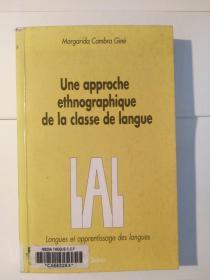 Une approche ethnographique de la classe de langue