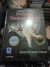 Diagnostic Imaging: Pediatric Neuroradiology影像诊断:小儿神经放射学 英文原版