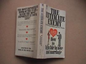 The Intimate Enemy:How to Fight Fair in Love and Marriage