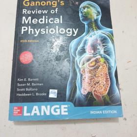 Ganong's Reviewof Medical Physiology