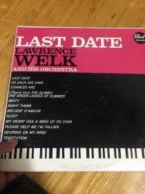原版外文黑胶唱片 LAST DATE LAWRENCE WELK AND HIS ORCHESTRA    运费一律请选快递