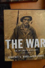 英文原版!《THE WAR AN INTIMATE HISTORY 1941-1945》战争 一个亲密的历史1941-1945  美国士兵的二战与生活  8开本硬精装铜版纸全图
