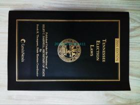 Tennessee Election Laws 2005 EDITION 选举和注册法律学术论文