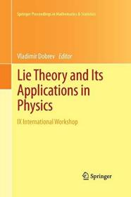 Lie Theory And Its Applications In Physics