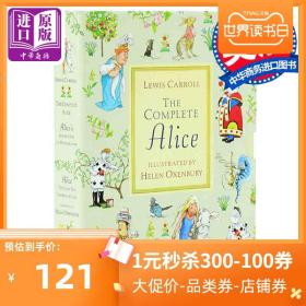 The complete Alice (Alice in Wonderland and Alice Though the Looking Glass)《爱丽丝漫游奇境》、《爱丽丝镜中奇遇》精装合辑