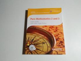 Pure Mathematics 2 and 3(16开 附光盘)见描述