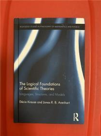 The Logical Foundations of Scientific Theories: Languages, Structures, and Models(科学理论的逻辑基础)