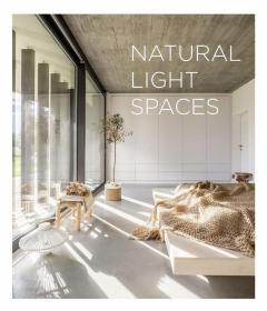 Natural Light Spaces 进口原版