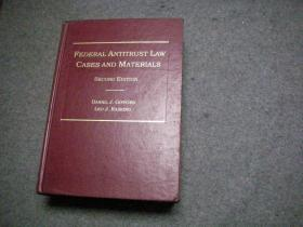 FEDERAL ANTITRUST LAW    CASES AND MATERIALS 联邦反垄断法  案例与材料