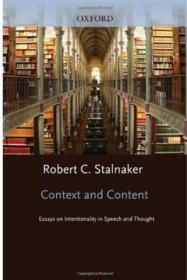 Context and Content:Essays on Intentionality in Speech and Thought