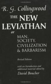 The New Leviathan:Or Man, Society, Civilization and Barbarism