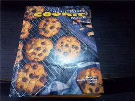 THE ULTIMATE COOKIE BOOK 1997年 大16开硬精装 原版外文 图片实拍