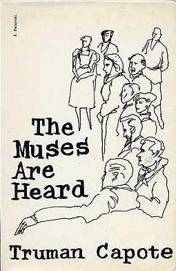 The Muses Are Heard, an Account.