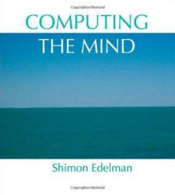 Computing the Mind:How the Mind Really Works