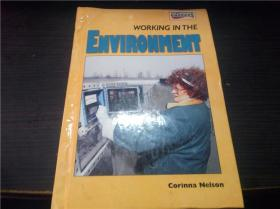 WORKING IN THE ENVIRONMENT 1999年 16开硬精装 原版外文 图片实拍
