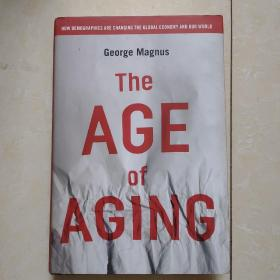 The Age of Aging: How Demographics are Changing the Global Economy and Our World  人口老龄化时代