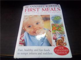 ANNABEL KARMEL FIRST MEALS 1999年 16开硬精装 原版外文 图片实拍