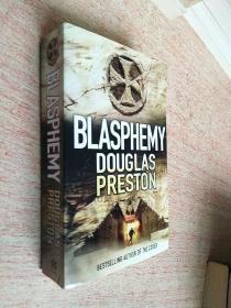 BLASPHEMY DOUGLAS PRESTON