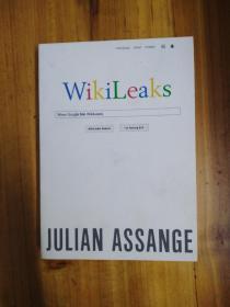 WikiLeaks: When Google Met WikiLeaks / 维基解密: 当谷歌遇见维基解密; 作者朱利安.阿桑奇