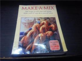 MAKE-A-MIX  KARINE ELIASON,NEVADA HARWARD&MADELINE WESTOVER  1995年 小16开平装 原版外文 图片实拍