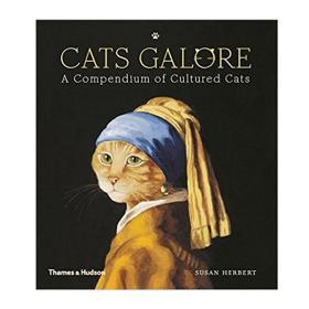 Cats Galore 猫咪集锦:艺术作品里的猫 进口艺术 A Compendium of Cultured Cats 世界经典名画猫咪版 T&H【中商原版】