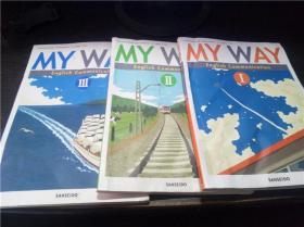 MY WAY english communication ⅠⅡⅢ  16开平装 原版日文 图片实拍