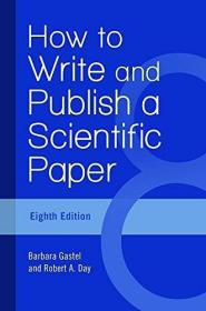 How to Write and Publish a Scientific Paper, 8th Edition