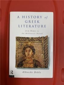 History of Greek Literature: From Homer to the Hellenistic Period (希腊文学史:从荷马至希腊化时期)