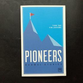 Pioneers: Huawei Stories