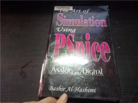 THE ART OF Simulation using Pspice:analog and digital 1994年 小16开硬精装 原版外文 图片实拍