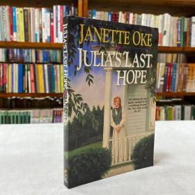 Julia's Last Hope (Women of the West Series) ,October 1, 1990 by Janette Oke