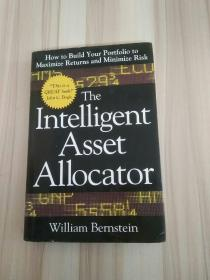 The Intelligent Asset Allocator:How to Build Your Portfolio to Maximize Returns and Minimize Risk