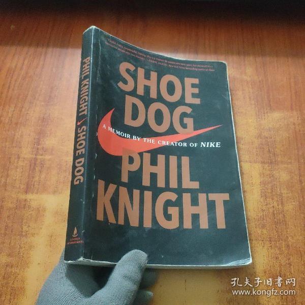 Shoe Dog  A Memoir by the Creator of Nike