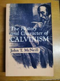 英文原版:The History and Character of CALVINISM
