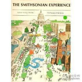 The Smithsonian Experience: Science, History, the Arts . The Treasures of the Nation