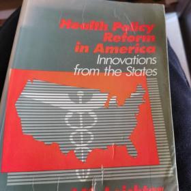 Health Policy Reform in America 美国的卫生政策改革
