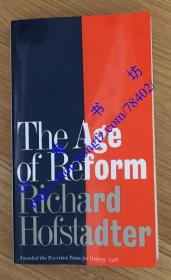 The Age of Reform: From Bryan to F. D. R. 改革时代:美国的新崛起 改革の时代 9780394700953