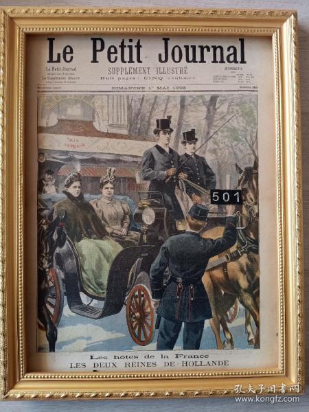 历史上的今天,1898年5月1日,一百多年前的法国套色版画,原版非复制品,长43厘米,宽31厘米,每期八版,首页尾页整版版画,其他六版为法语文字内容,首页版画les hotes de la france.les deux reines de hollande,法国酒店,荷兰的两个皇后,尾页版画un cheval qui se suicide自杀的马,另有大量生日号版画,纪念日版画,欢迎咨询 