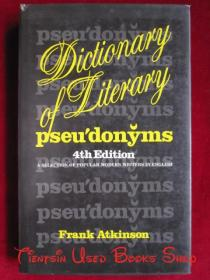 Dictionary of Literary Pseudonyms: A Selection of Popular Modern Writers in English(Fourth Edition)文学笔名辞典:以英文写作的流行现代作家精选(第4版 英语原版 精装本)