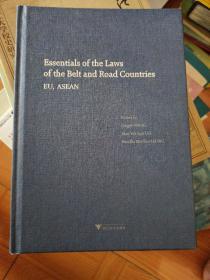"""""""一带一路""""沿线国法律精要:欧盟、东盟卷(Essentials of the Laws of the Belt and Road Countries: EU, ASEAN)"""
